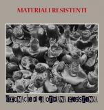 MATERIALI RESISTENTI - Cronache di quotidiana resistenza