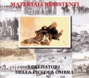 MATERIALI RESISTENTI - I predatori della piccola ombra_1